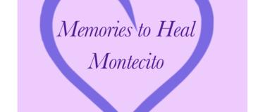Memories to Heal Montecito